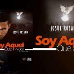 Josué Rosario - Soy Aquel que te ayuda